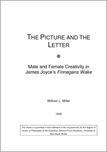 finnegans thesis wake Miller, w (1995) the picture and the letter: male and female creativity in james joyce's 'finnegans wake' doctoral thesis , university of new south wales all.